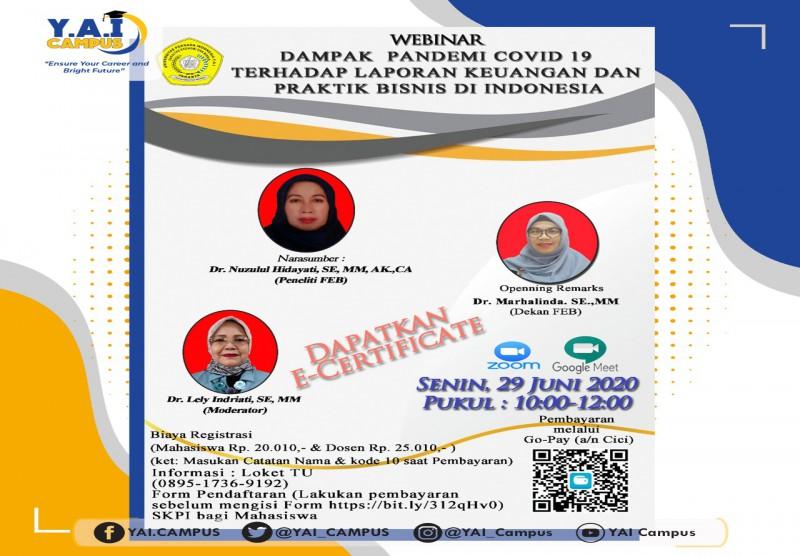 """Webinar """"Dampak Pandemi Covid 19 Terhadap Laporan Keuangan dan Praktik Bisnis di Indonesia"""""""