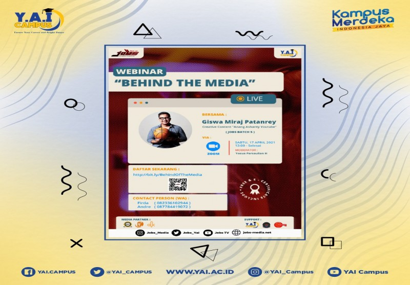 "Webinar dengan tema ""BEHIND OF THE MEDIA"""