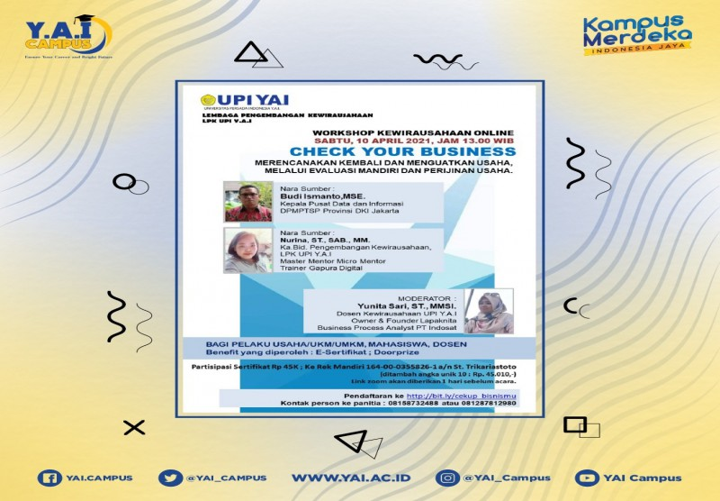 """Workshop """"Check Your Bussiness - Merencanakan Kembali dan Menguatkan Usaha, Melalui Evaluasi Mandiri dan Perijinan Usaha"""""""