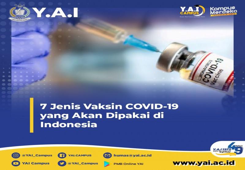 7 Jenis Vaksin Covid-19 Yang Akan Dipakai di Indonesia