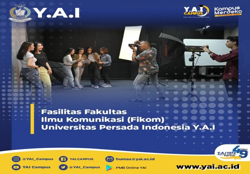 Fasilitas Fakultas Ilmu Komunikasi (Fikom) Universitas Persada Indonesia Y.A.I