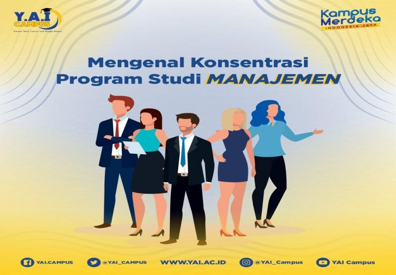 Mengenal Konsentrasi Program Studi Manajemen
