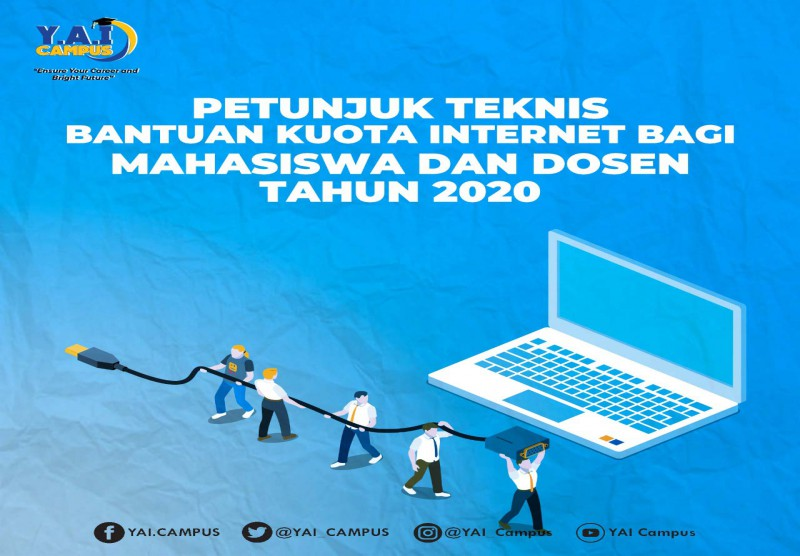 Petunjuk Teknis Bantuan Kuota Internet Bagi Mahasiswa dan Dosen