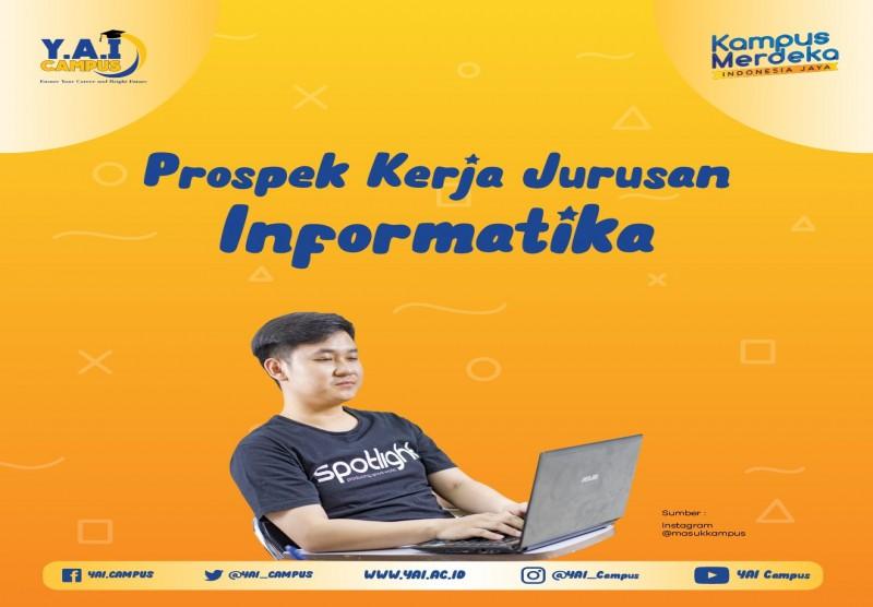 Prospek Kerja Jurusan Informatika