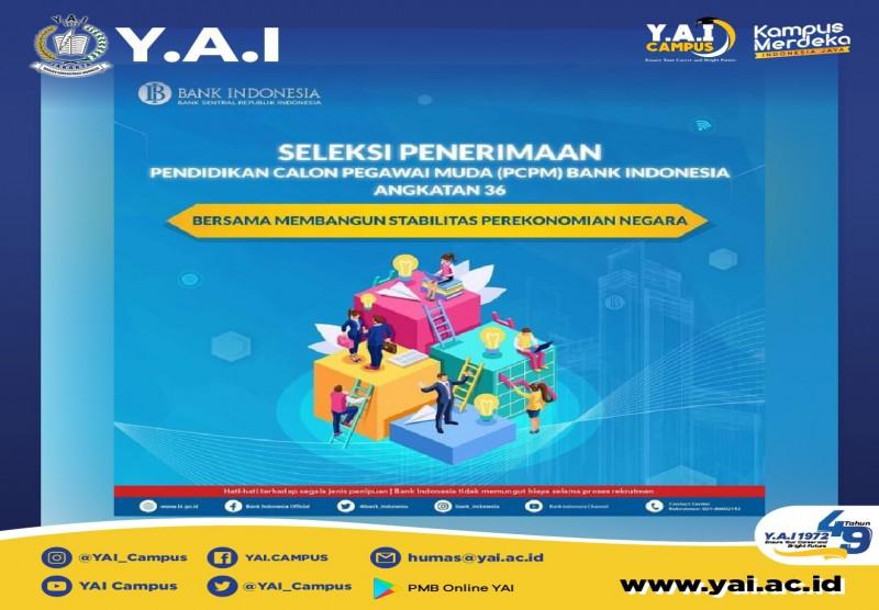 Seleksi Penerimaan Pendidikan Calon Pegawai Muda (PCPM) Bank Indonesia Angkatan 36